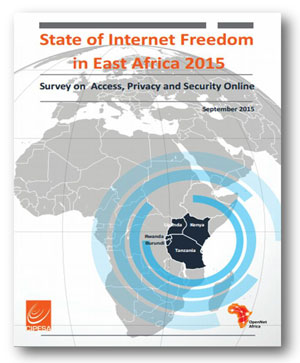 The State of Internet Freedom in East Africa 2015 Country Insights