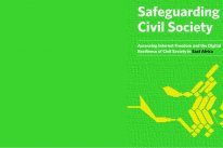 Safeguarding Civil Society: Assessing Internet Freedom and the Digital Resilience of Civil Society in East Africa