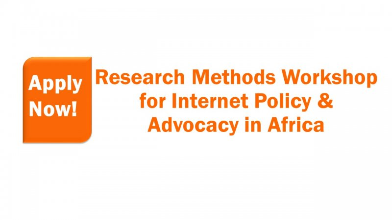 Research Methods Workshop for Internet Policy And Advocacy in Africa