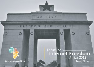 2018 edition of the forum on internet freedom in africa fifafrica