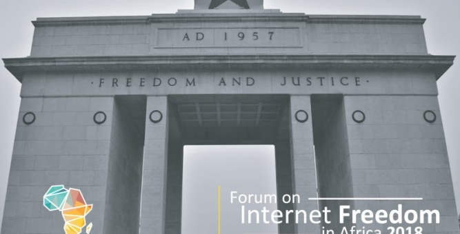 2018 Edition of the Forum on Internet Freedom in Africa (FIFAfrica) Set To Take Place In Ghana