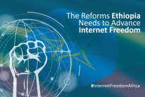 The Reforms Ethiopia Needs to Advance Internet Freedom