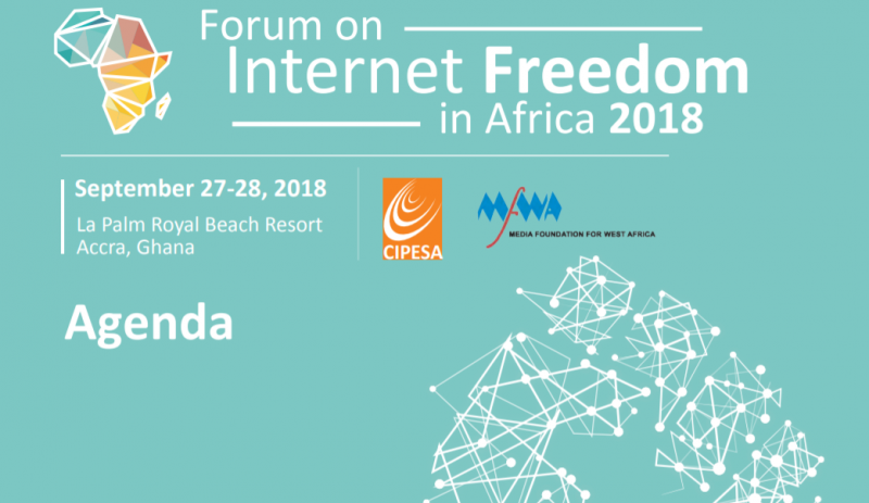 Final Agenda: Forum on Internet Freedom in Africa 2018 (FIFAfrica18)
