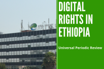 Ethiopia's Digital Rights Record on the Spot at May 2019 Universal Peer Review