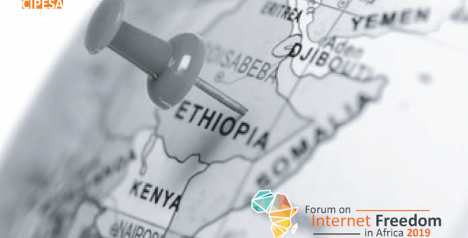 2019 Edition of the Forum on Internet Freedom in Africa (FIFAfrica) Set To Take Place in Addis Ababa, Ethiopia